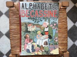 ALPHABET DE BÉCASSINE  Editions GAUTIER-LANGUREAU  Année 1931 - Bécassine