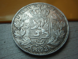 5 Francs - Léopold II  1872 - Silver Argent - 09. 5 Francos
