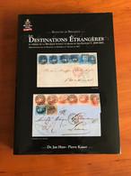 Destinations étrangères - Door Jan Huys En Pierre Kaiser - Libri Sulle Collezioni
