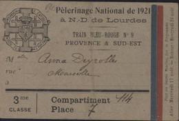 Billet Ticket Chemin De Fer Pèlerinage National 1921 ND De Lourdes Train Bleu Rouge Provence Sud-Est Aller Retour - Europa