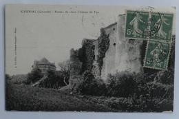 C. P. A. : 33 GAURIAC (Gironde) : Ruines Du Vieux Château De TAU, Timbre En 1918 - Andere Gemeenten