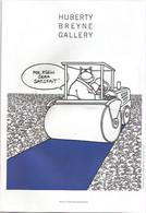 FLYER POUR HUBERTY BREYNE GALLERY/EXPO PHILIPPE GELUCK/GOTING/BERTHET/LOUSTAL/AVRIL/CORBASSON - Pubblicitari