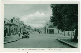 18 - B7882CPA - SAINT AMAND MONTROND - La Route De Bourges - Parfait état - CHER - Saint-Amand-Montrond