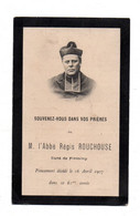 Firminy. Faire Part Du Déces Du Curé De Firminy 1907. - Firminy