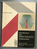 INTRODUZIONE ALLA IMMUNOLOGIA FONDAMENTALE MICHEL FOUGEREAU 1976 - Medicina, Biologia, Chimica