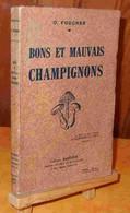 FOUCHER O. - BONS ET MAUVAIS CHAMPIGNONS - Sin Clasificación