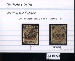 Deutsches Reich , 154 , PLF / Abart - Siehe Foto - Varietà