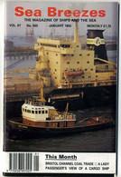 Sea Breezes  January 1993 Bristol Channel Ship And The Sea  Magazine - Trasporti