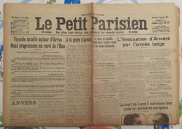 LE PETIT PARISIEN 11 OCTOBRE 1914 L'EVACUATION D' ANVERS ROUMANIE MORT DE CAROL 1er BATAILLE D' ARRAS ET L'OISE - Le Petit Parisien