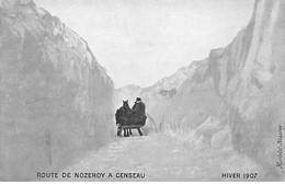 Route De Nozeroy à Censeau - Hiver 1907 - Très Bon état - Otros Municipios