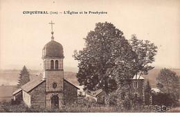 CINQUETRAL - L'Eglise Et Le Presbytère - Très Bon état - Otros Municipios