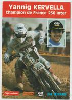 YANNIG KERVELLA  CHAMPION DE FRANCE 250 INTER MOTO CROSS - Moto Sport