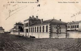 ALBI - 672  0.2 - Ecole Normale De Jeunes Filles. 1906. - Scuole