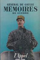Général De Gaulle - Memoires De Guerre - 3 Tomes - L'Appel, L'Unité  &  Le Salut -  1435 Pages - Poche - Guerra 1939-45
