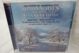 """CD """"Weihnachten Der Männerchöre"""" Jetzt Kommt Die Wunderbare Zeit - Canzoni Di Natale"""