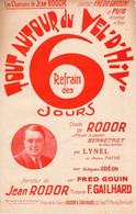 CYCLISME - TOUT AUTOUR DU VEL'D'HIV - REFRAIN DES 6 JOURS - DE RODOR ET GAILHARD -1930- GARDONI ET PUIG ACCORDEON BANJO - Autres