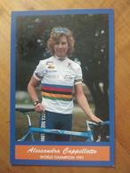 Cyclisme - Carte Publicitaire SC  ACCA DUE O - LORENA 1998 : Alessandra CAPPELOTTO Championne Du Monde 97 - Cycling