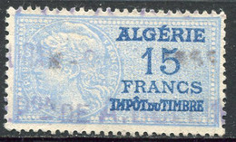 "ALGERIE TIMBRE FISCAL OBLITERE  "" ALGERIE  15 FRANCS IMPOT DU TIMBRE "" - Used Stamps"
