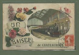 CARTE POSTALE 36 INDRE UN BAISER DE CHATEAUROUX TRAIN EN GARE - Chateauroux