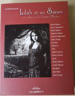 Lilith Et Ses Soeurs 17 Reflets De La Femme Obscure (Français) Broché  9 Novembre 2001 De Collectif (Auteur), Léa Silhol - Unclassified