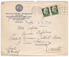 WQ462    Regno 1938 Busta GRAND HOTEL STORIONE Padova Per Trieste Annullo Guller - Coppia Imperiale 25c - Marcophilia