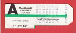 CARTE BUS 10 VOYAGES CHARTRES DREUX EURE ET LOIR COMPAGNIE TRANSBEAUCE 1991 1992 - Europe