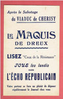 """L ECHO REPUBLICAIN 1945 RUBRIQUE """"CEUX DE LA RESISTANCE"""" """"LE MAQUIS DE DREUX""""  APRES """"LE SABOTAGE DU VIADUC DE CHERISY"""" - Other"""
