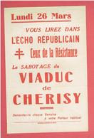 """L ECHO REPUBLICAIN LUNDI 26 MARS 1945 RUBRIQUE """"CEUX DE LA RESISTANCE"""" """"LE SABOTAGE DU VIADUC DE CHERISY"""" - Other"""
