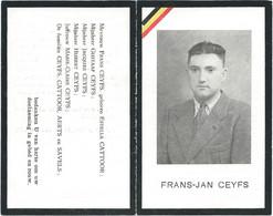 Doodsprentje CEYFS Frans-Jan: ° Heist, 1908, + Heist, 3 November 1944. Echtgenoot CATTOOR. Grondmijn. - Religion & Esotericism