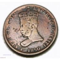 Haïti - Empereur Faustin Ier - 6 1/4 CENTIMES  1850, Lartdesgents.fr - Haiti