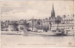 Ille Et Vilaine : SAINT MALO : La Grande Porte Et Le Quai Saint Vincent : Bateau - Saint Malo