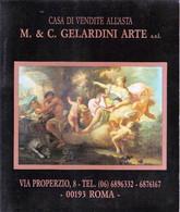 CASA DI VENDITA ALL'ASTA M & C GELARDINI ARTE CATALOGO QUADRI - MOBILI -STAMPE - Collectors Manuals