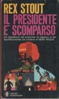 Il Presidente è Scomparso - Rex Stout - Unclassified