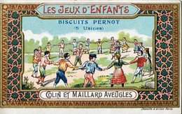 Chromos .n° 23437. Biscuits Pernot. Les Jeux D Enfants. Colin Maillard Aveugles . - Pernot