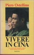 Vivere In Cina - Piero Ostellino - Unclassified