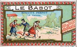 Chromos .n° 23443. Biscuits Pernot. Les Jeux D Enfants. Le Sabot . - Pernot