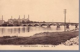 PONT SAINT-VINCENT  -  La Moselle  -  Pont Et Usines  -  DD N°2 - Altri Comuni