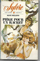 SYLVIE / PIEGE POUR UN RACKET - RENE PHILIPPE / POCKET MARABOUT MADEMOISELLE - Belgian Authors