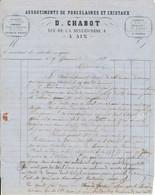 AIX EN PROVENCE, 13 - Facture-Lettre 1867 - D. CHABOT, Porcelaines Et Cristaux - 1800 – 1899