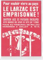 """LUTTE DU LARZAC """"LE LARZAC EST EMPRISONNÉ """" PRES DE MILLAU. AFFICHE - Altri Comuni"""