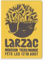 """LUTTE DU LARZAC """"MOISSON TIERS MONDE  """" PRES DE MILLAU. AFFICHE - Altri Comuni"""