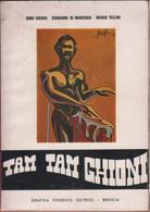 Tam Tam Ghioni - Gino  Ghioni,  Giovanni Di Marzinis,  Mario Tellini - Unclassified