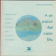 A Un Passo Dal Cielo Blu - Giancarlo Bertolino - Unclassified