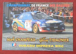 RALLYE  : Equipage Champeau - Thimonier Sur Subaru Impreza - Rally Racing