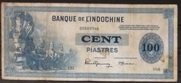 French Indochine Indochina Vietnam Viet Nam Laos Cambodia 100 Piastres VF Banknote 1945 - Pick # 78 / 02 Photos - Indochina