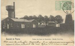 Souvenir De FLEURUS : Usines Des Eaux Et Electricite - Moulin Napoléon - Cachet De La Poste 1900 - Fleurus