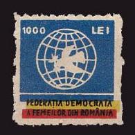 ROMANIA - CINDERELLA : 1000 LEI / FEDERATIA DEMOCRATA A FEMEILOR DIN ROMÂNIA - 1947 (ah282) - Fiscaux