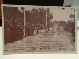 Cartolina Arrivo Milano Sanremo 1925, 1° Girardengo, 2° Brunero  Gomme Pirelli - Cycling
