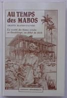 AU TEMPS DES MABOS - Arlette Blandin-Pauvert - 2ditions Désormeaux 1986 . - Unclassified