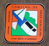 AUTOCOLLANT  STICKER - CAMPING DE SAULE-GUILLAUME - PREMEAUX -PRISSEY - 21700 NUITS SAINT GEORGES - CÔTE D'OR - Stickers